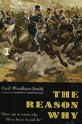 The reason why. / Cecil Woodham-Smith | Woodham Smith, Cecil (1896-1977.). Auteur